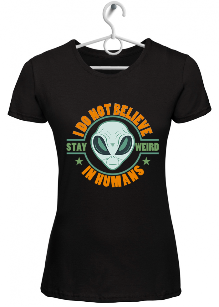 """T-shirt donna """"I do not believe in humans"""" nera"""