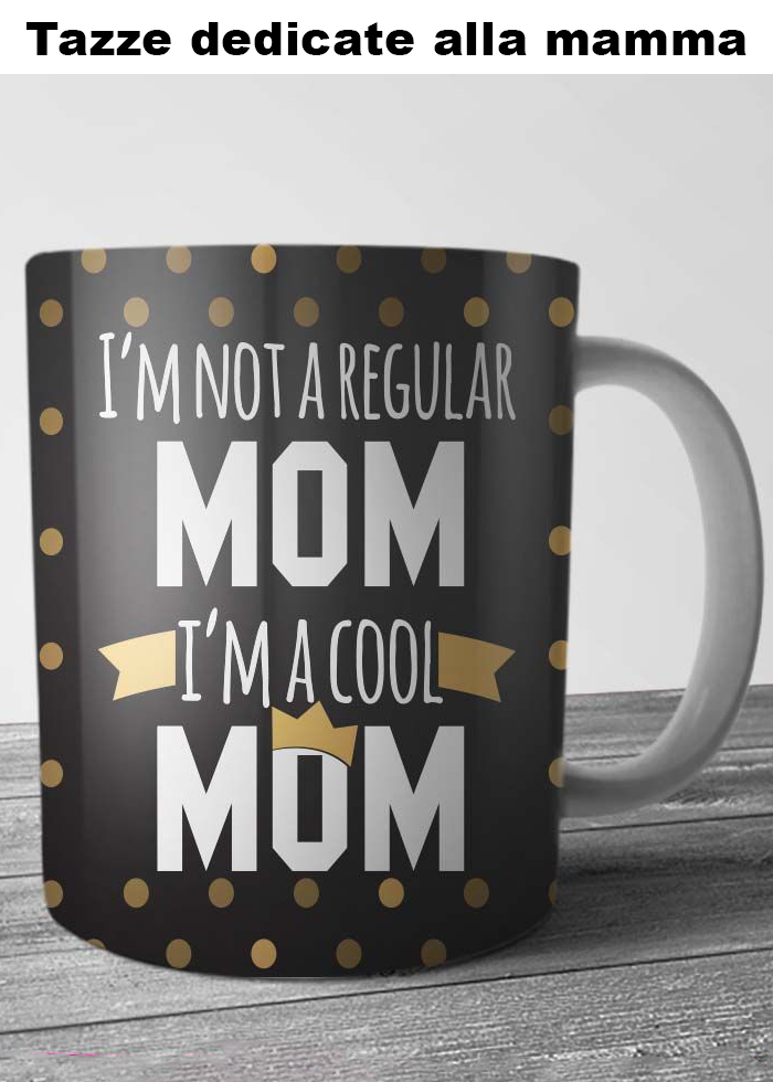 "Tazza ""cool mom"""