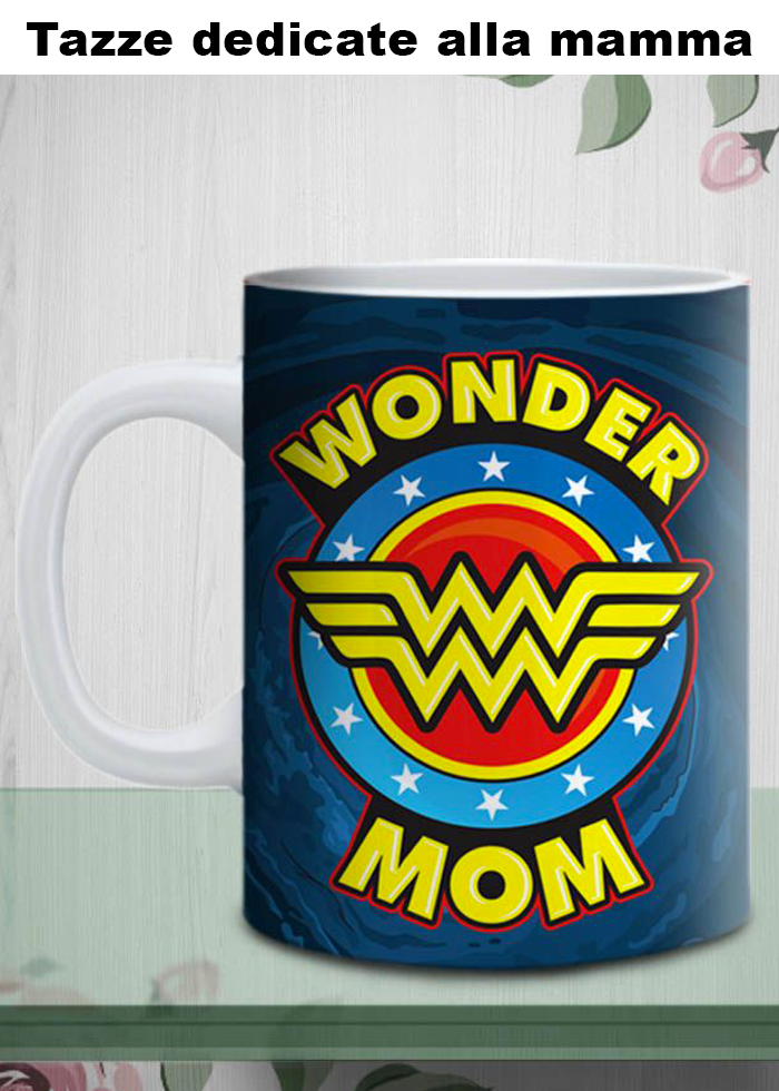 "Tazza ""wonder mom"""