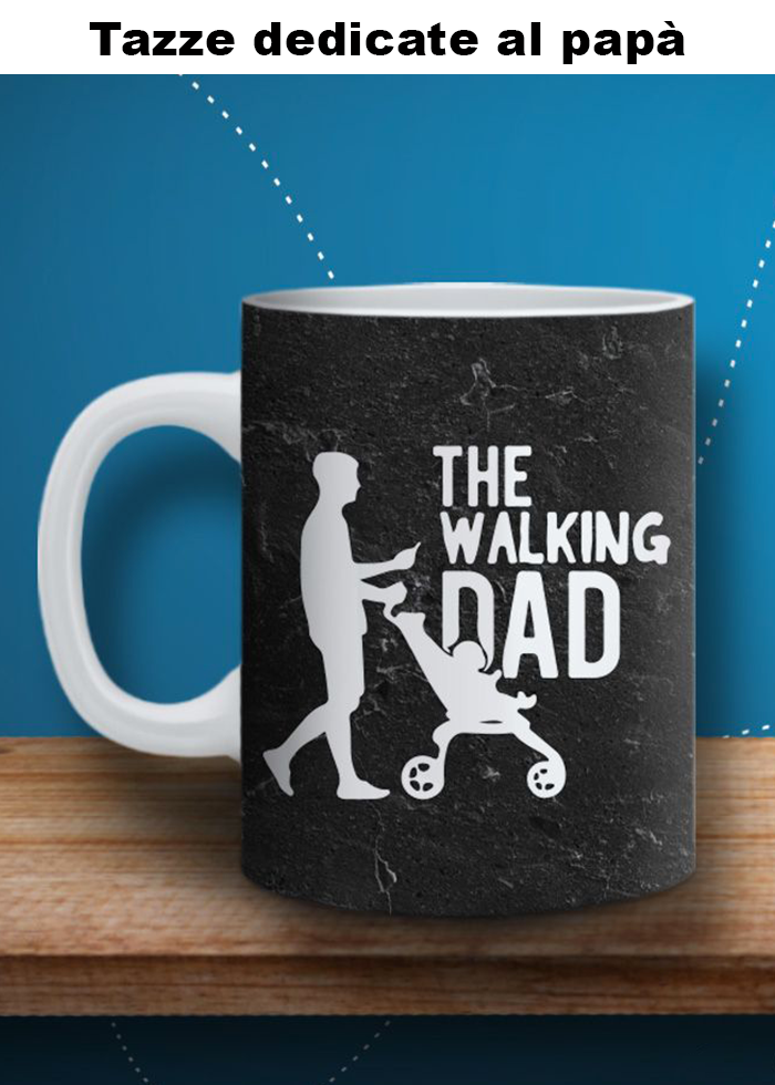 "Tazza ""the walking dad"""