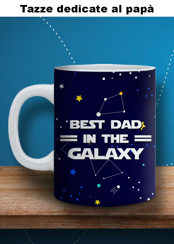 "Tazza ""best dad in the galaxy"""
