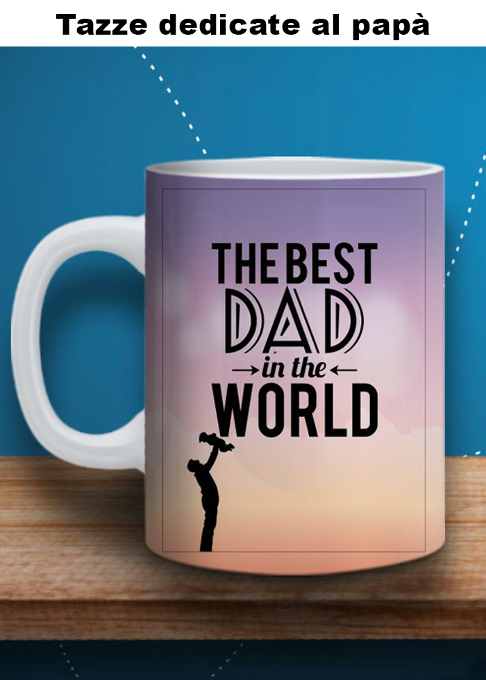 "Tazza ""the best dad"""