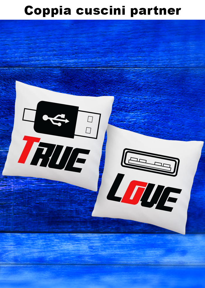 "Coppia cuscini partner ""true love"""